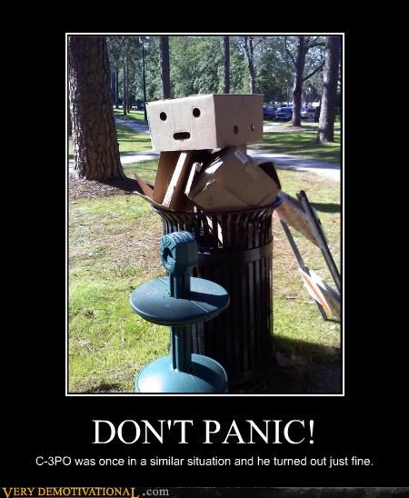 DON'T PANIC! C-3PO was once in a similar situation and he turned out just fine.
