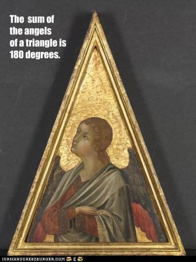 The sum of the angels of a triangle is 180 degrees.