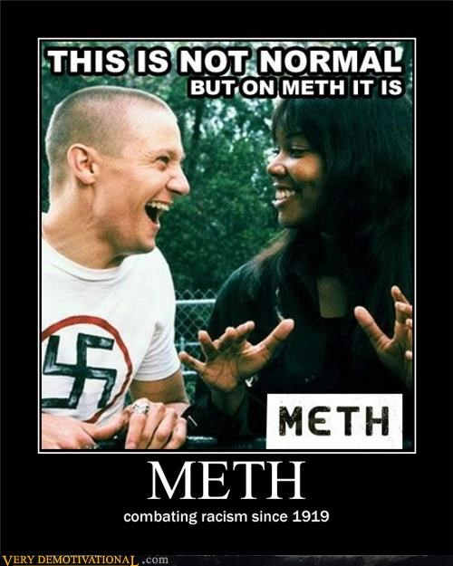 racism,wtf,meth,nazi
