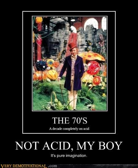 Pure Imagination acid 70s drug stuff