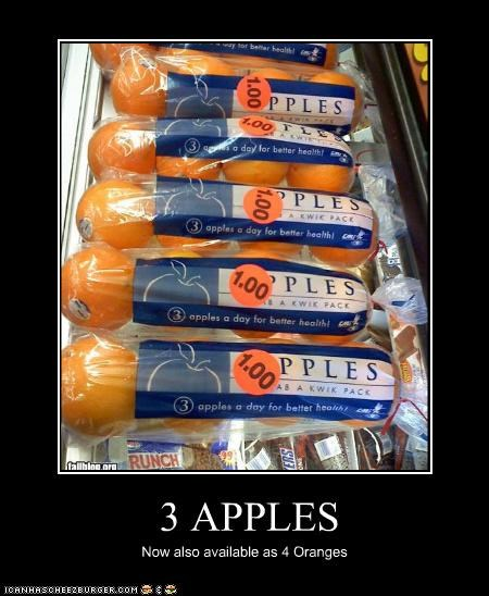 3 APPLES Now also available as 4 Oranges