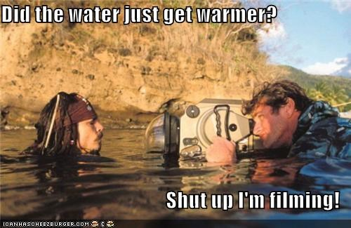 Did the water just get warmer? Shut up I'm filming!