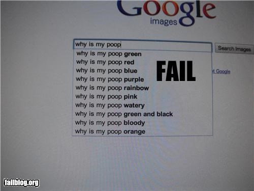 Autocomplete Me bathroom failboat google g rated gross poop search