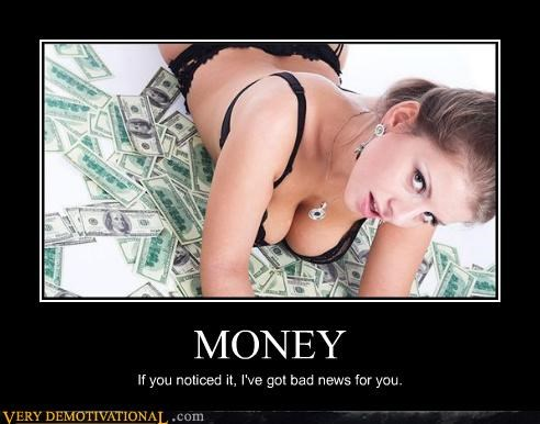 money,bad news,Sexy Ladies,test