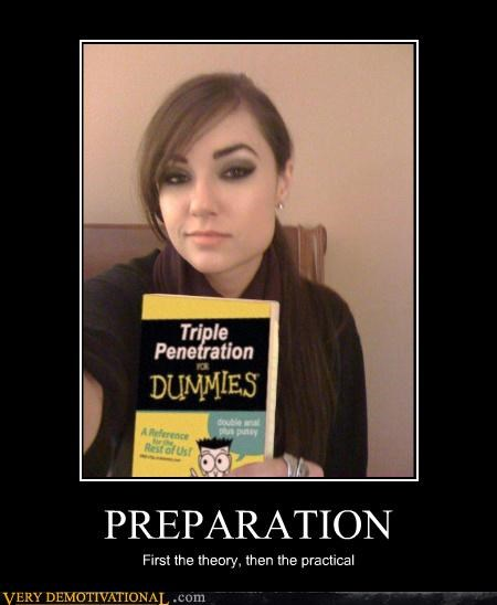 PREPARATION First the theory, then the practical