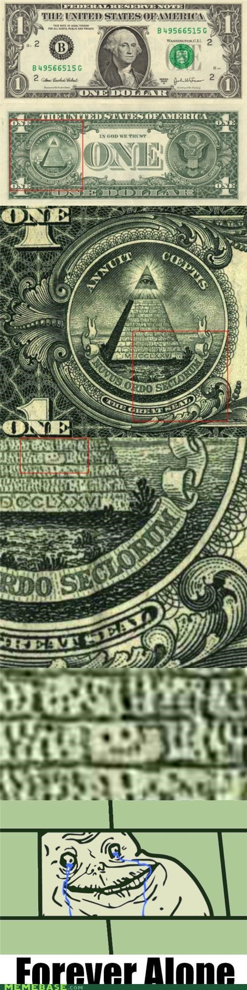 dollar bill,forever alone,freemasons,hiding in lain site,pyramid,secrets