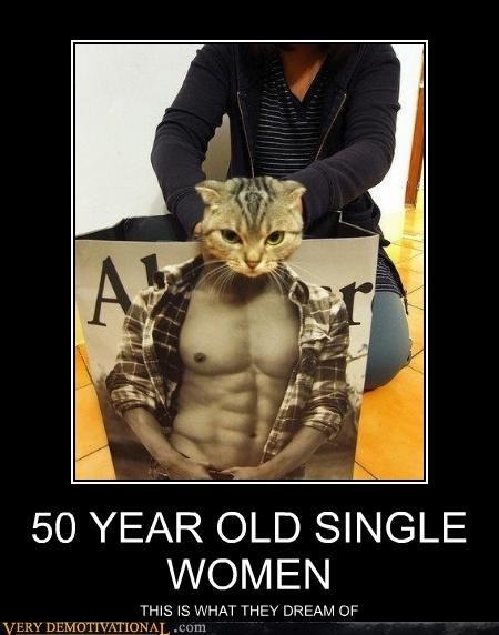 50 years old,cat,ladies,sexy man,single