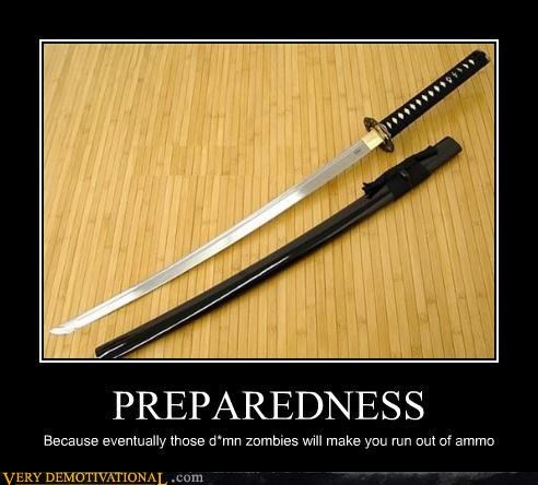 zombie,katana,prepared,good iea