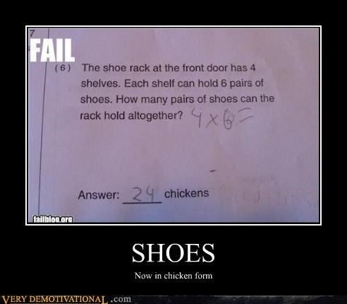 shoes,wtf,test,chickens,math