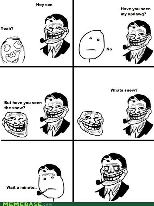 Father snew son troll dad updawg - 4488061952