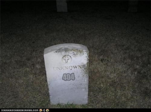 404,Death,error,tombstone,Unknown,unwanted
