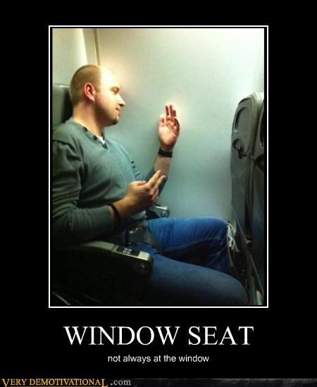 Funny demotivational poster meme of a window seat on an airplane without any window