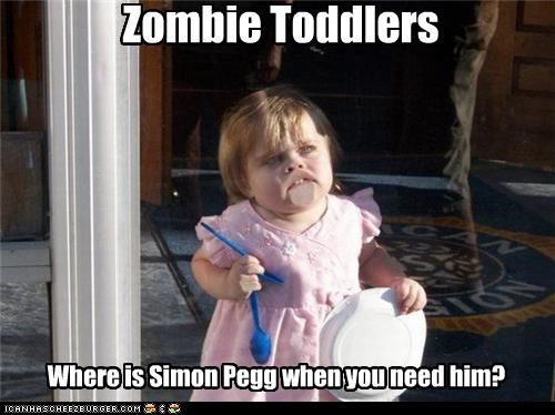 derp,kids,movies,Movies and Telederp,Shaun Of the dead,Simon Pegg,toddlers,zombie