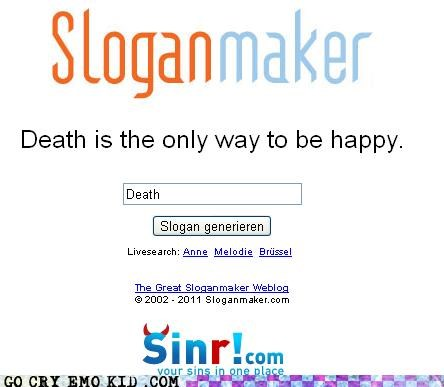 Death emo happiness rules sloganmaker the only way - 4491355392