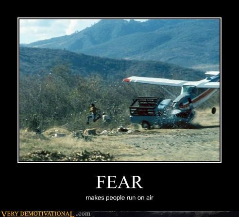 FEAR makes people run on air
