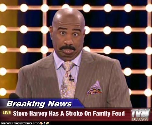 breaking news steve harvey has a stroke on family feud