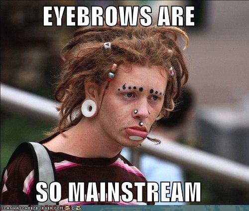 derp,emo,eyebrows,hipster,mainstream,piercings