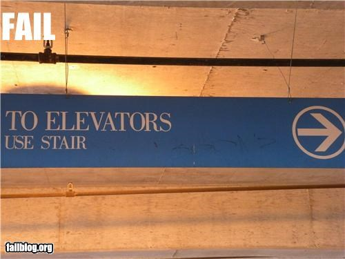 classic,elevator,failboat,g rated,poor planning,signs,stairs