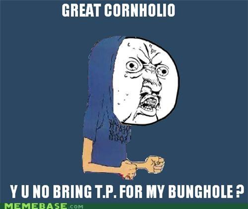 Beavis bunghole butthead cornholio TP Y U No Guy - 4492833792