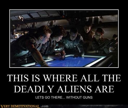 Aliens bad idea guns sci fi wtf
