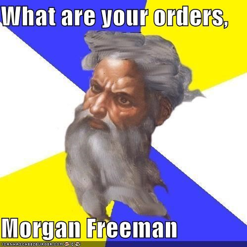 i thought he was god LOL Jesus Morgan Freeman Troll God - 4493384448
