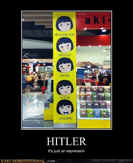 HITLER It's just an expression