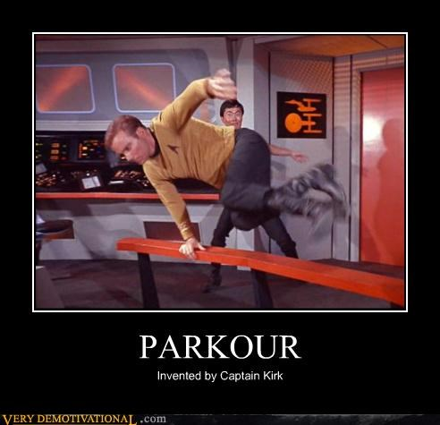 Demotivational poster about parkour and how Captain Kirk from Star Trek was doing it back in the 60's