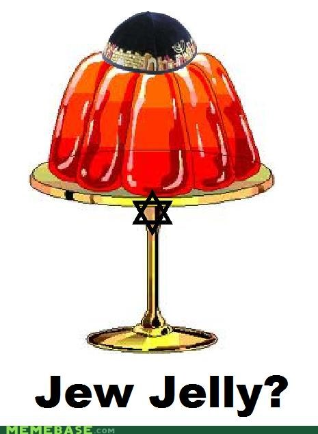 gelatin jelly judaism Memes - 4494514176