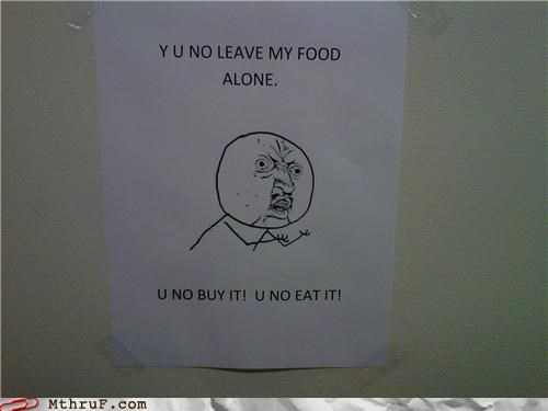 food meme note passive aggressive Y U NO - 4495144192