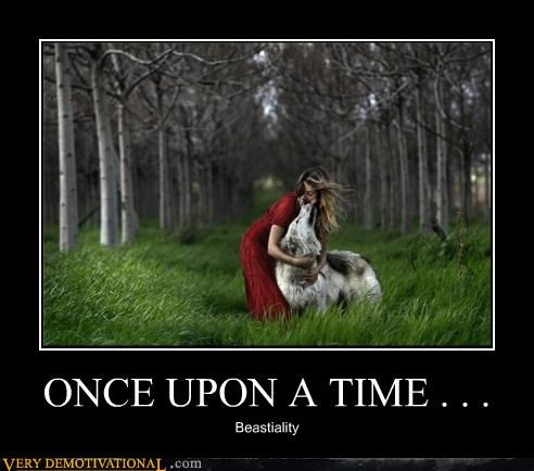 ONCE UPON A TIME . . . Beastiality