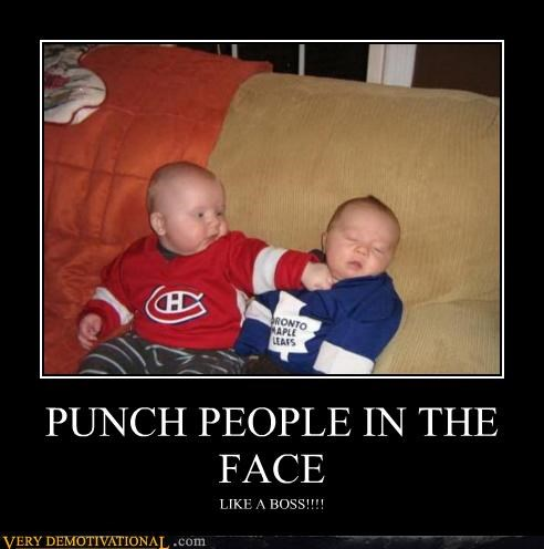 PUNCH PEOPLE IN THE FACE LIKE A BOSS!!!!