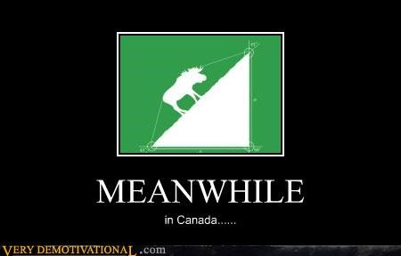 MEANWHILE in Canada......