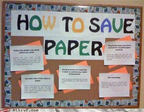 board,conservation,facepalm,save paper,sign