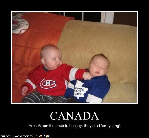 CANADA Yep. When it comes to hockey, they start 'em young!