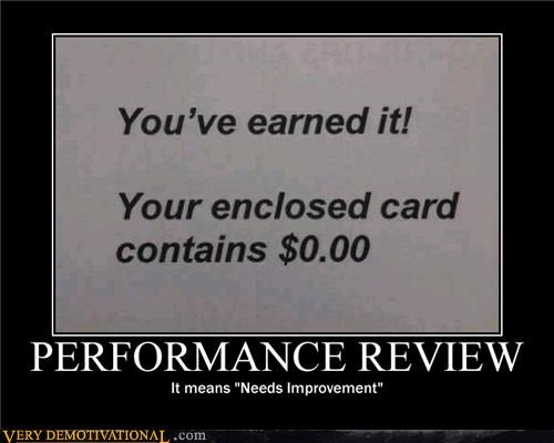 needs improvement,performance,review,zero dollars