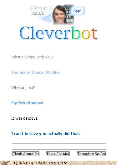 Cleverbot,delicious,disbelief,drowning,fish,food