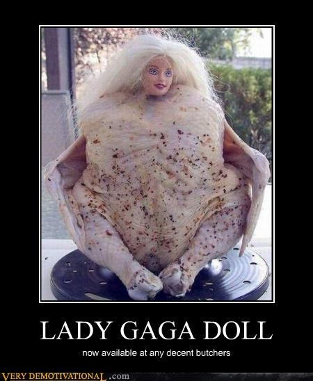 chicken doll lady gaga wtf - 4499234560