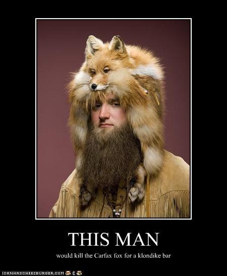 THIS MAN would kill the Carfax fox for a klondike bar