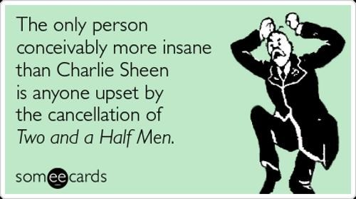 Charlie Sheen Meltdown e card - 4499260928
