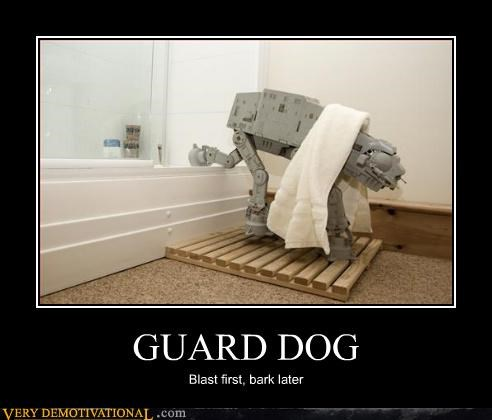 GUARD DOG Blast first, bark later