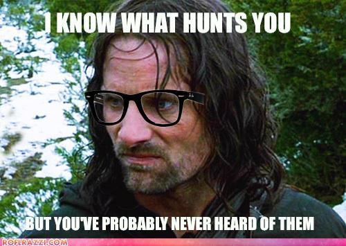 aragorn funny Hall of Fame hipster Lord of the Rings meme sci fi - 4499814400