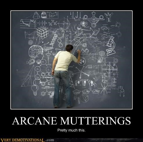 arcane mutterings wtf science