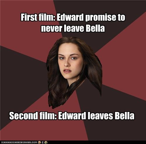 First film: Edward promise to never leave Bella Second film: Edward leaves Bella
