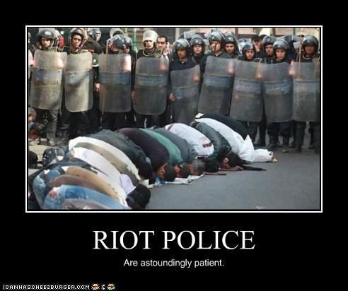 RIOT POLICE Are astoundingly patient.
