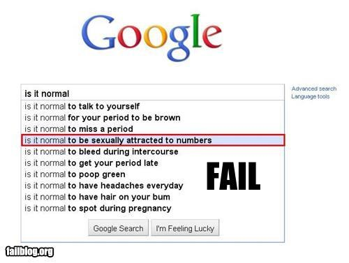 Autocomplete Me failboat Fetish google normal not normal numbers search sexy time - 4507786496