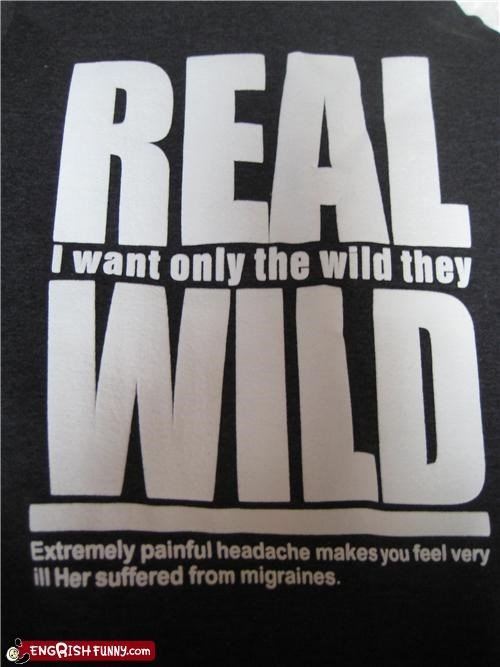 I only want the Wild they Wild