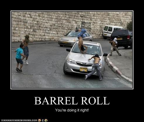 BARREL ROLL You're doing it right!