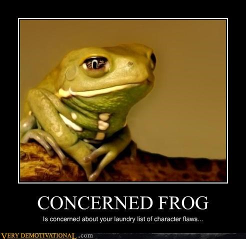all glory,character flaws,concerned,frog