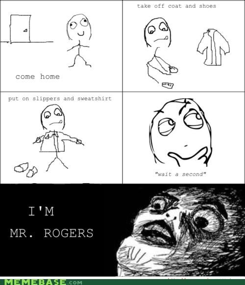 coat,mr rogers,Rage Comics,raisins-super-fuuuu,shoes,slippers,sweater