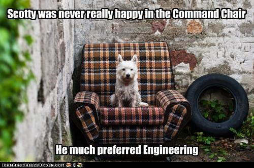 Scotty was never really happy in the Command Chair He much preferred Engineering